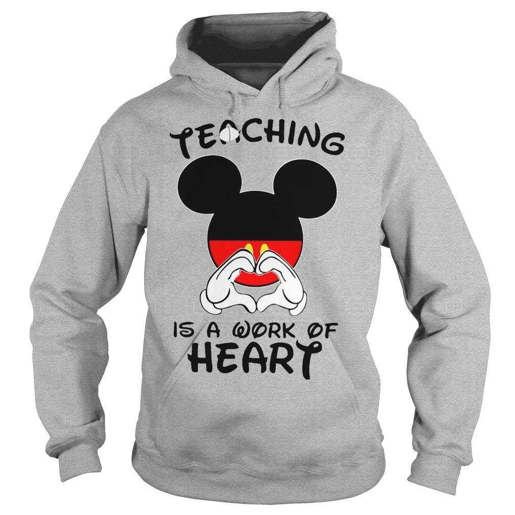 Mickey Teaching Is A Work Of Heart Hoodie