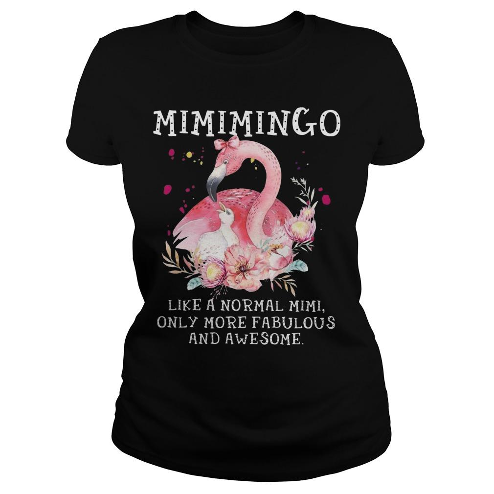 Mimimingo Like A Normal Mimi Only More Fabulous And Awesome Longsleeve
