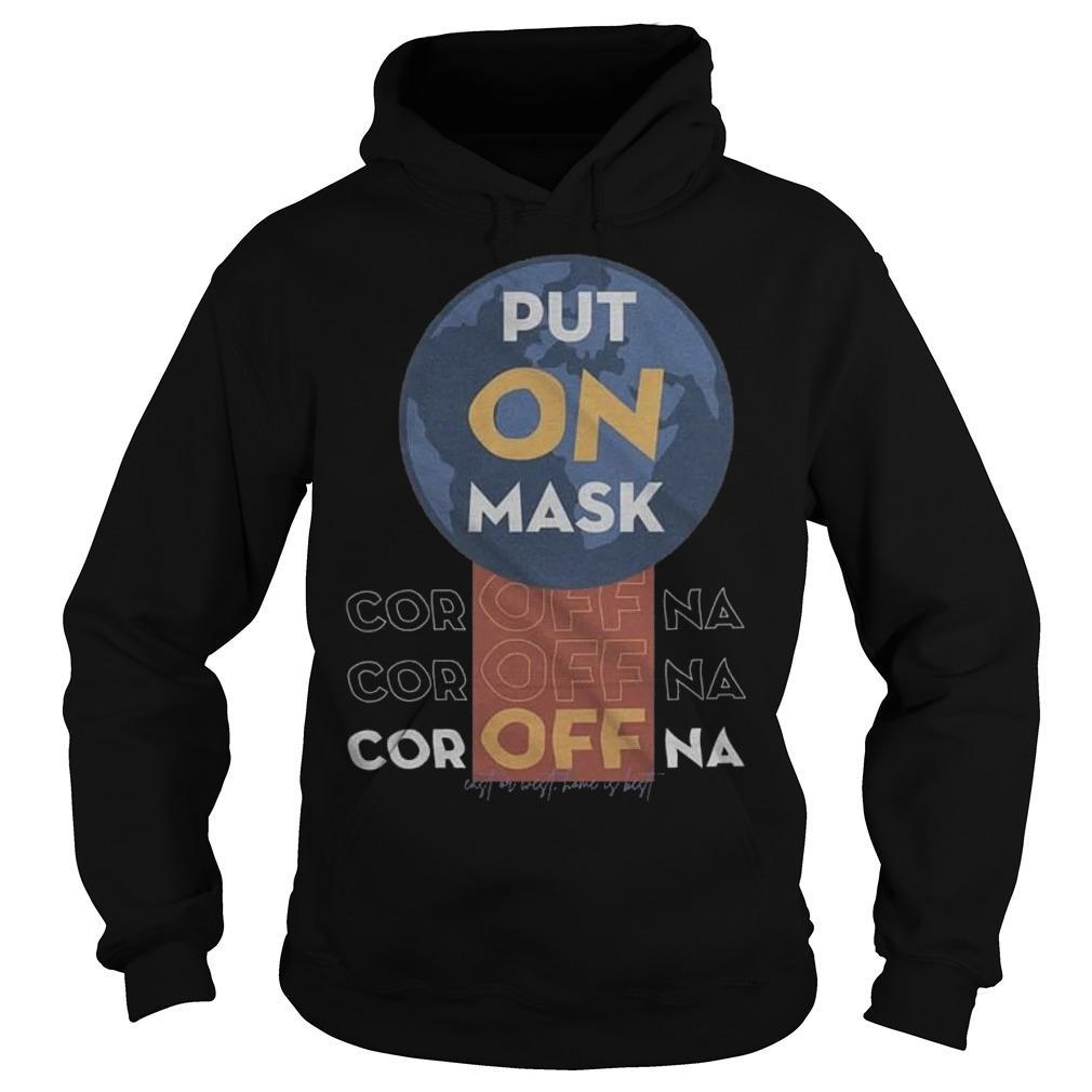 Put On Mask Coroffna Hoodie