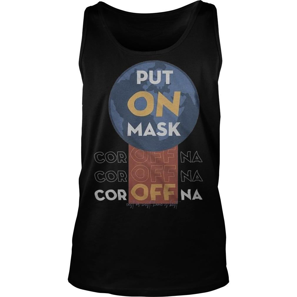 Put On Mask Coroffna Tank Top
