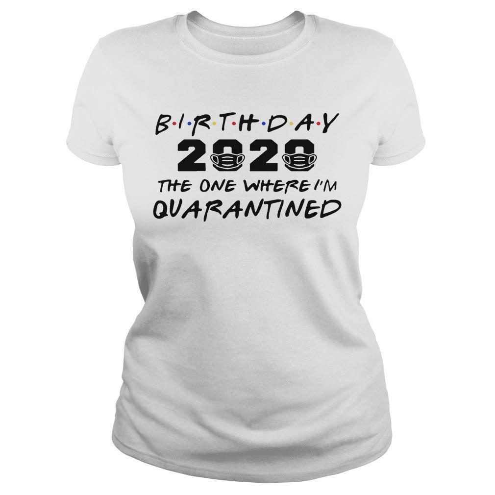 Quarantine Birthday Longsleeve