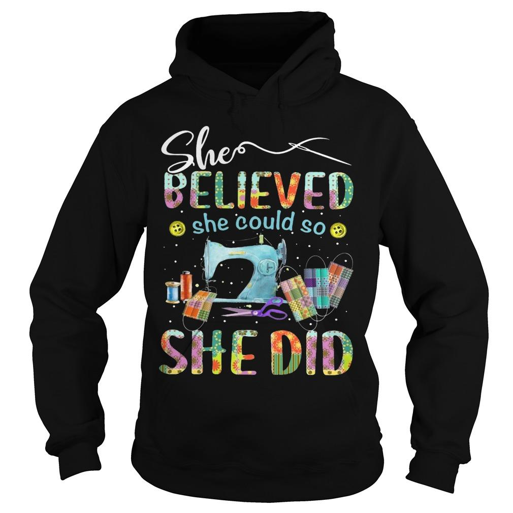 Sewing She Believed She Could So She Did Hoodie