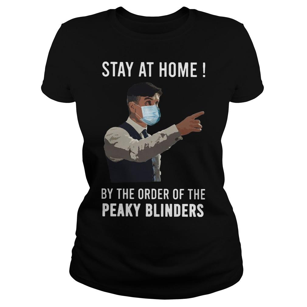 Stay At Home By The Order Of The Peaky Blinders Longsleeve