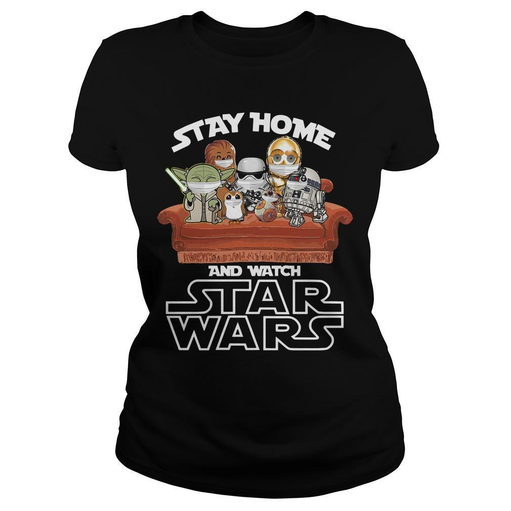 Stay Home And Watch Star Wars Longsleeve