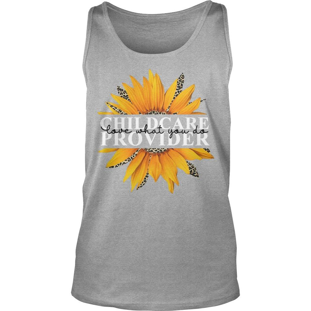 Sunflower Childcare Provider Love What You Do Tank Top