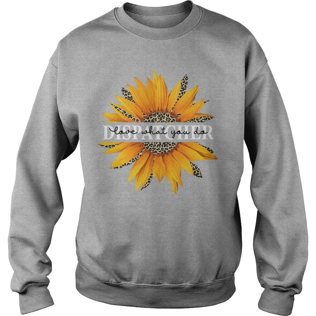 Sunflower Dispatcher Love What You Do Sweater
