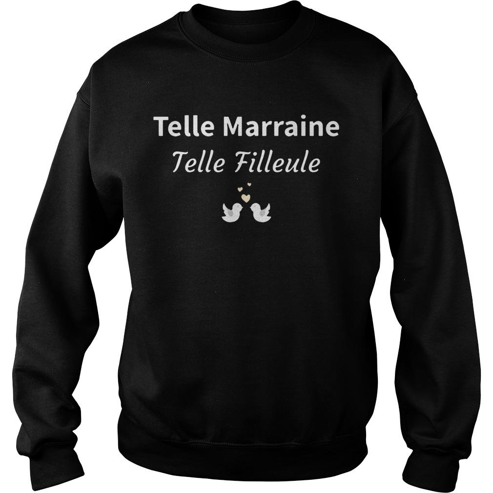 Telle Marraine Telle Filleule Sweater