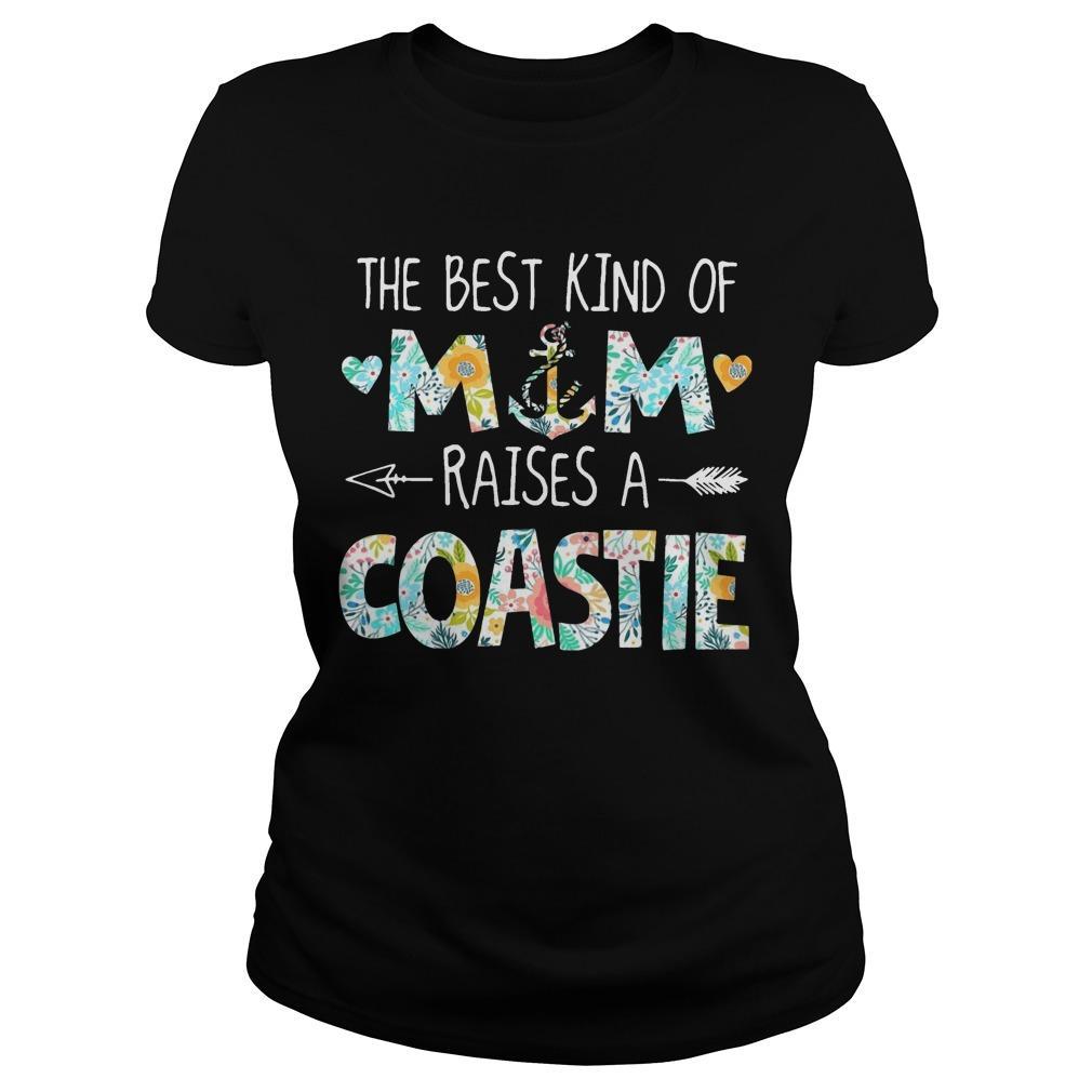 The Best Kind Of Mom Raises A Coastie Longsleeve