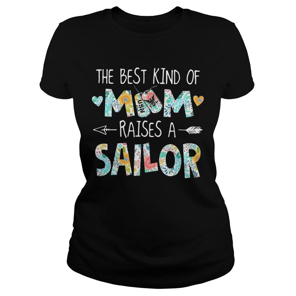 The Best Kind Of Mom Raises A Sailor Longsleeve