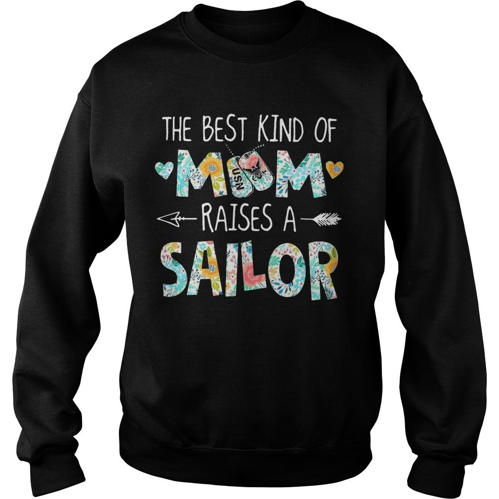 The Best Kind Of Mom Raises A Sailor Sweater