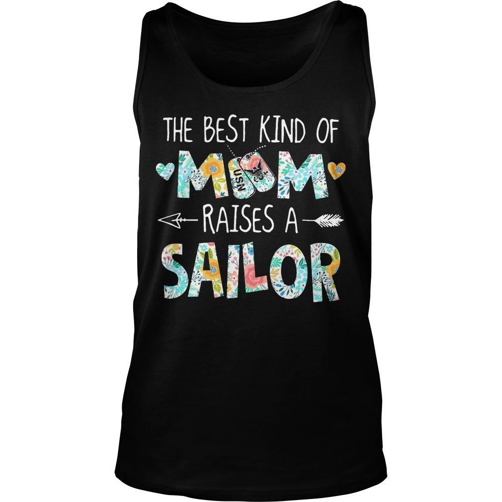 The Best Kind Of Mom Raises A Sailor Tank Top