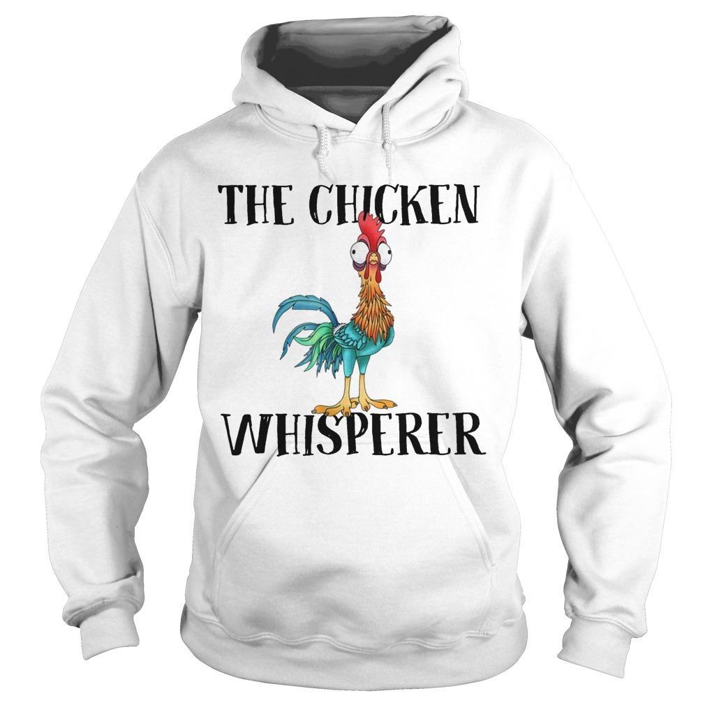 The Chicken Whisperer Hoodie