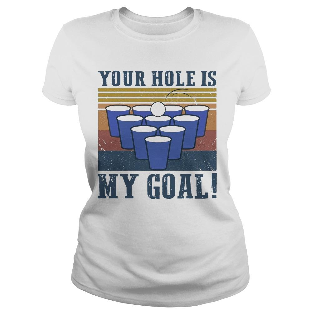 Vintage Beer Pong Your Hole Is My Goal Longsleeve