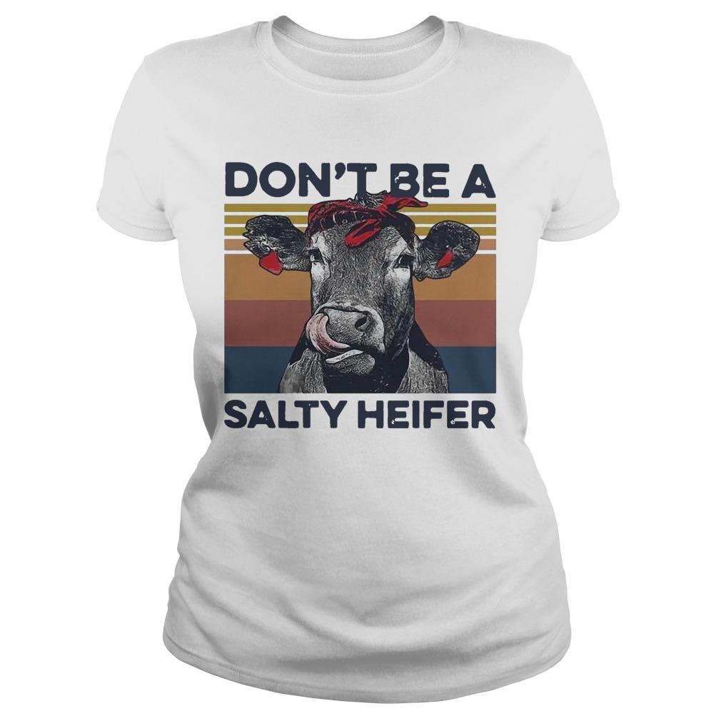 Vintage Don't Be A Salty Heifer Longsleeve
