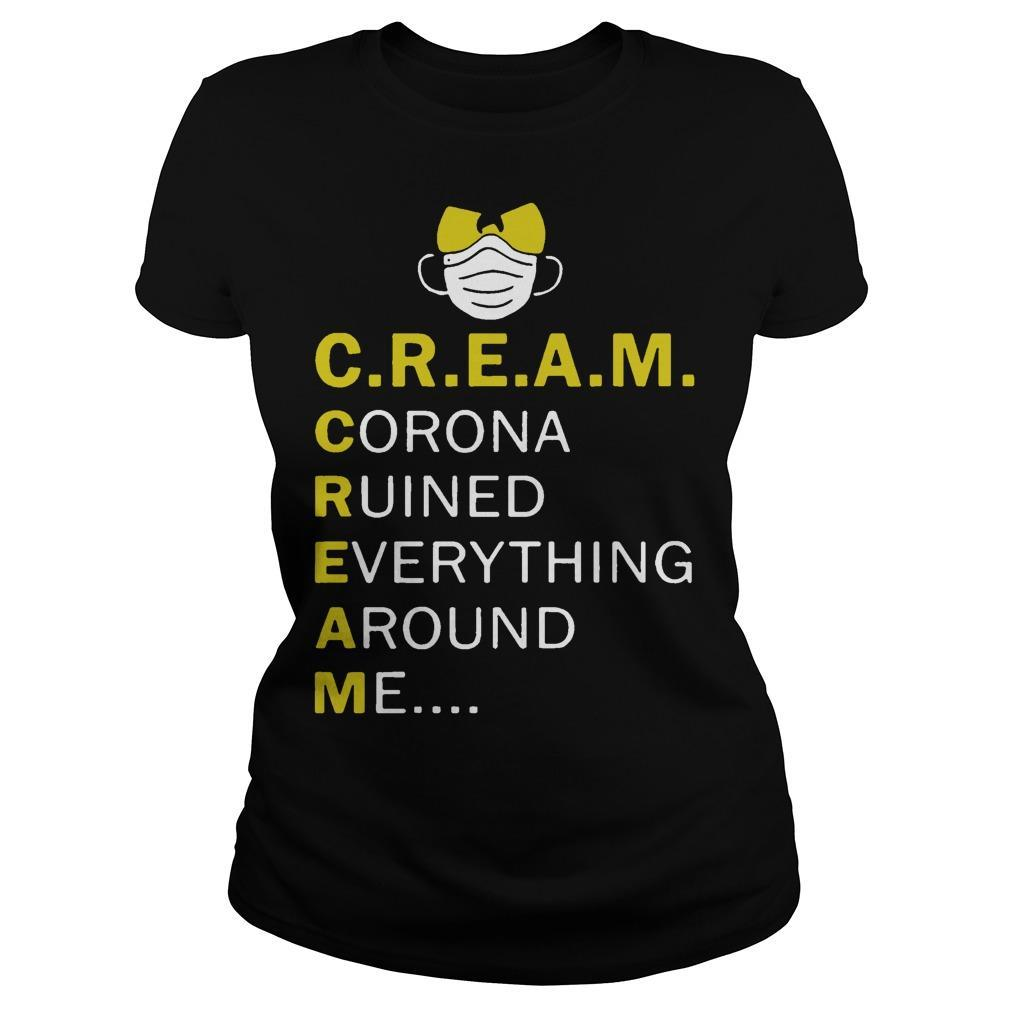 Wu Tang Cream Corona Ruined Everything Around Me Longsleeve