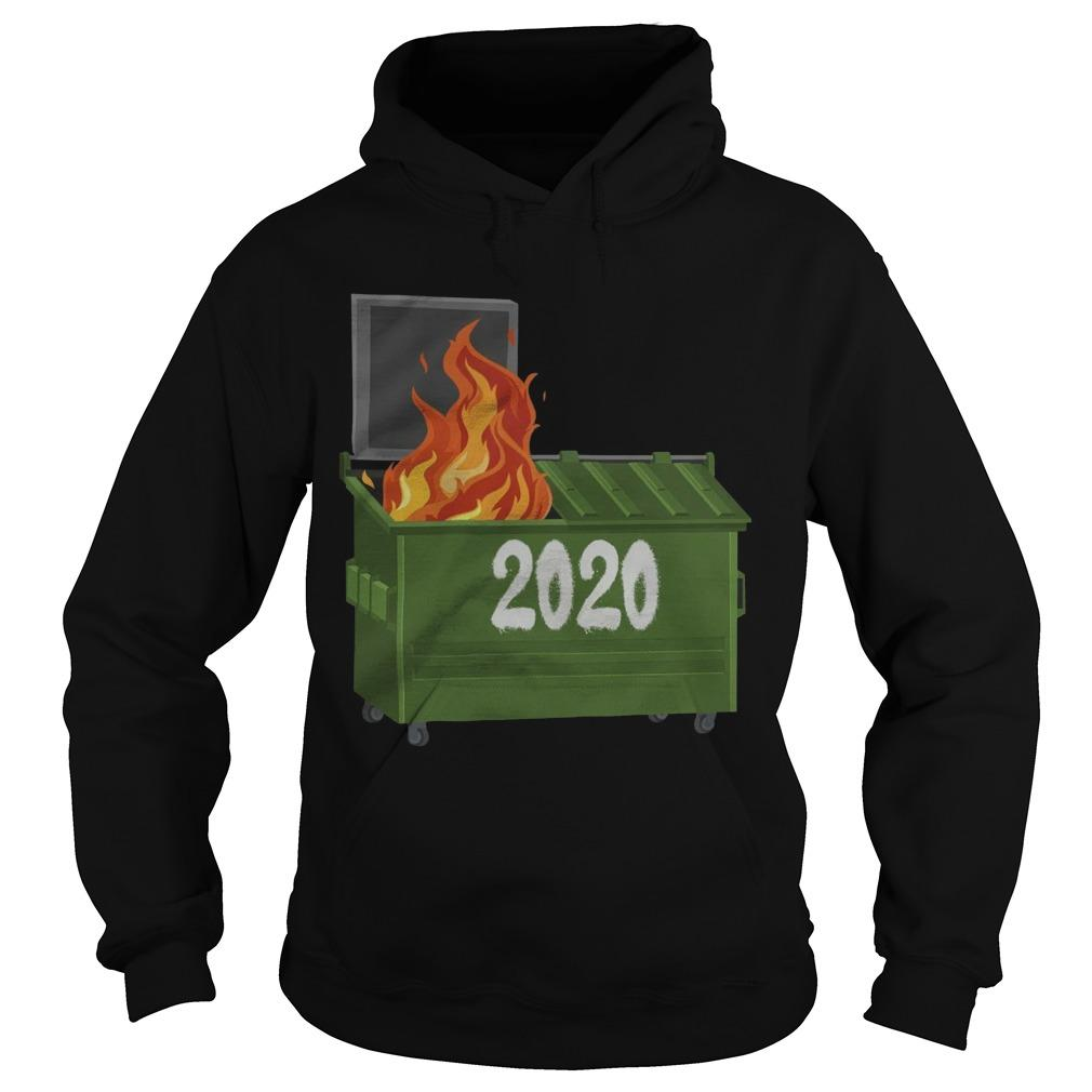 2020 Dumpster Fire Hoodie