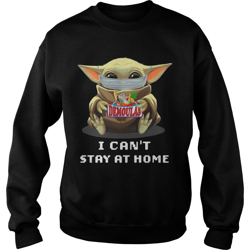 Baby Yoda Mask Hugging Demoulas I Can't Stay At Home Sweater