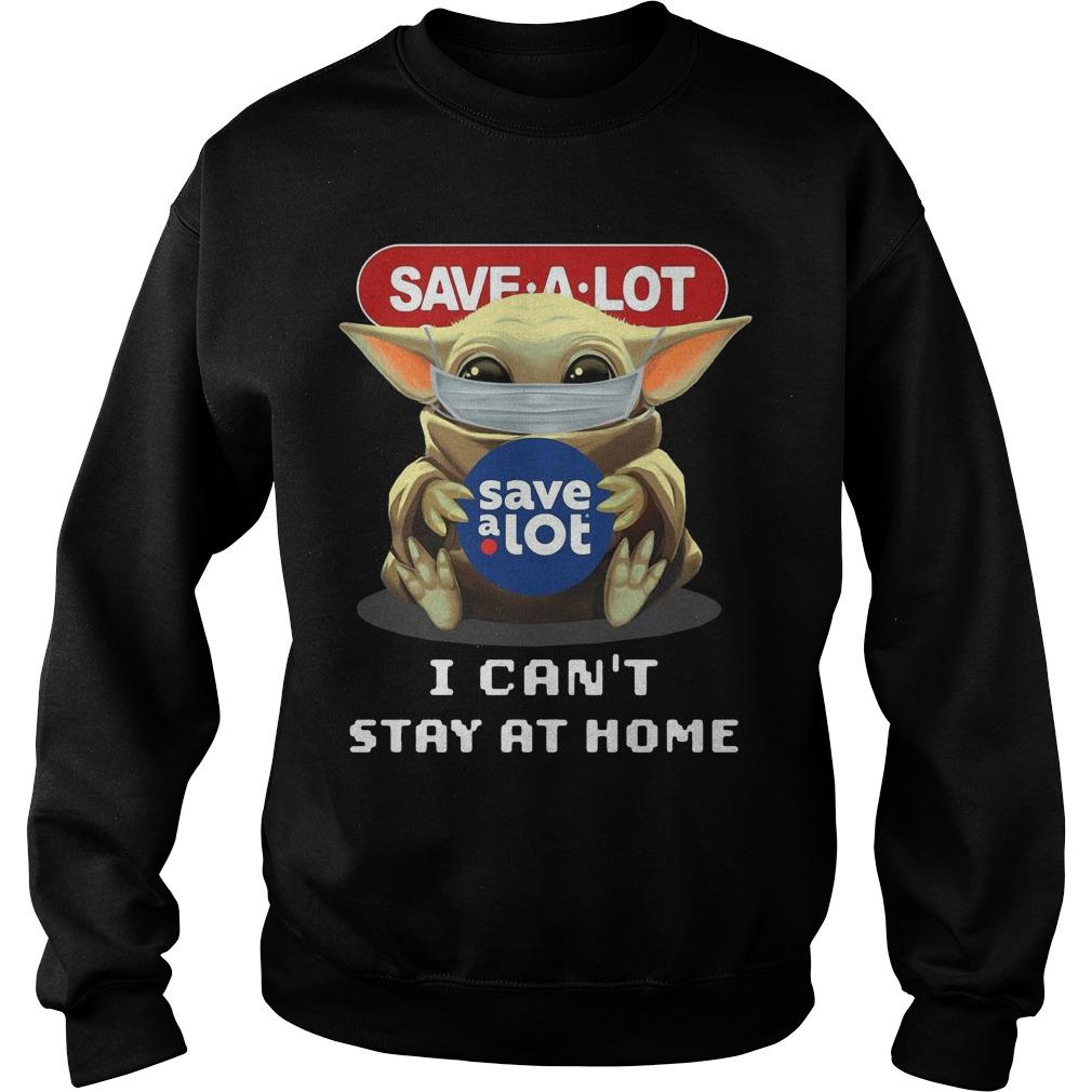 Baby Yoda Mask Hugging Save A Lot I Can't Stay At Home Sweater