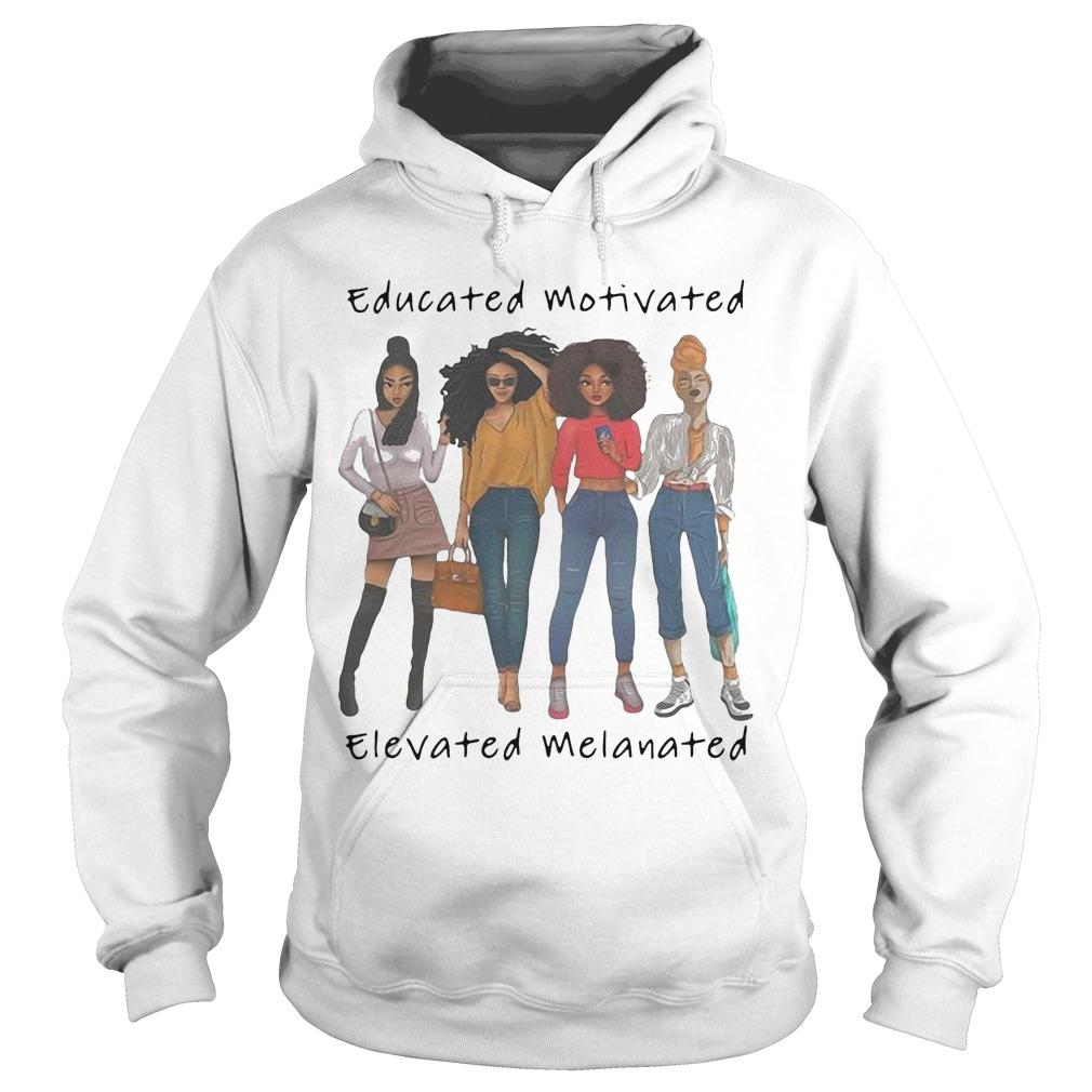 Black Women Educated Motivated Elevated Melanated Hoodie