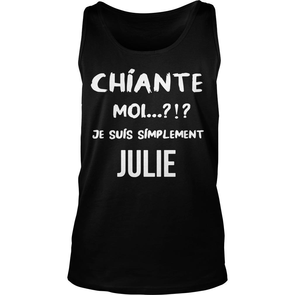 Chiante Moi Je Suis Simplement Julie Tank Top