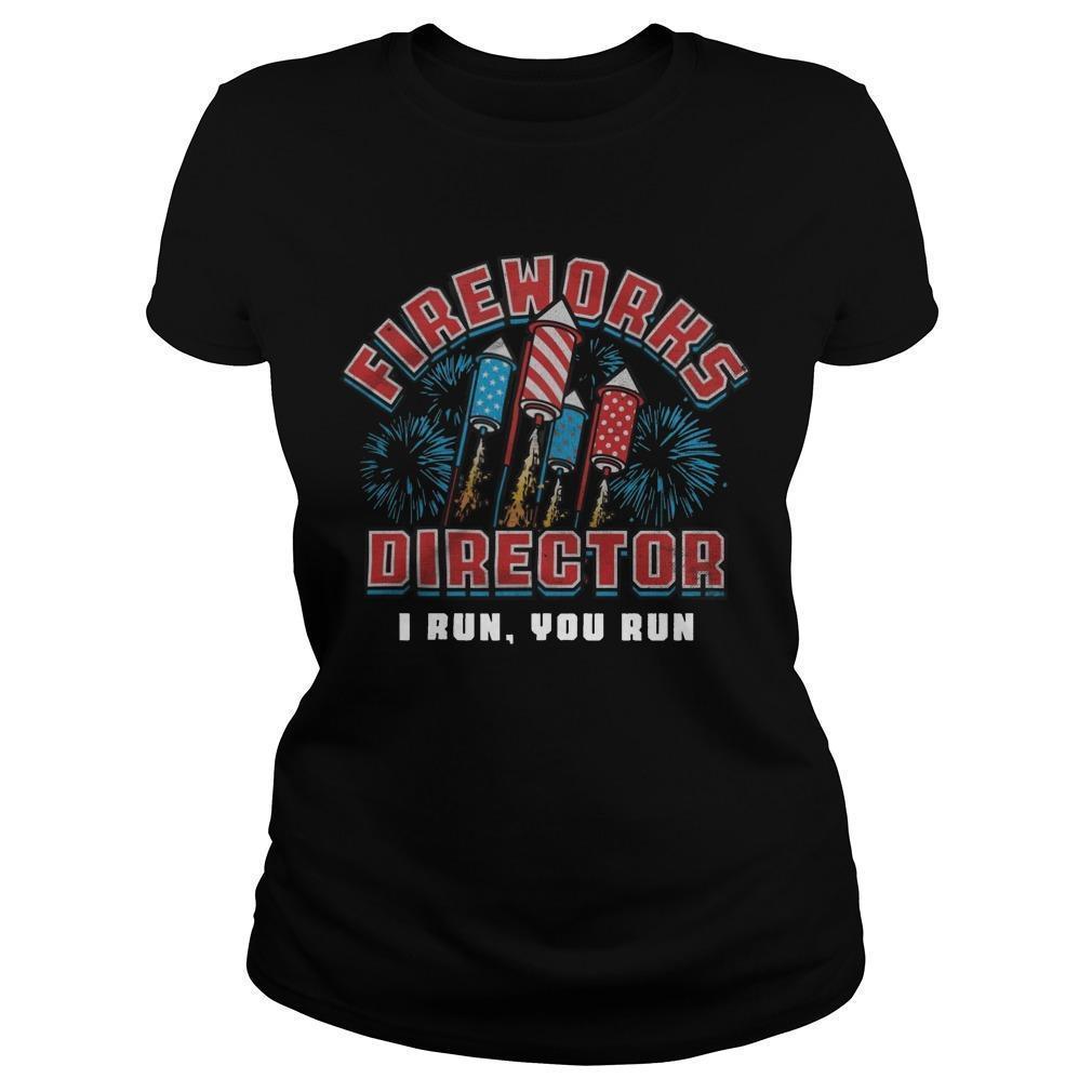 Fireworks Director I Run You Run Longsleeve