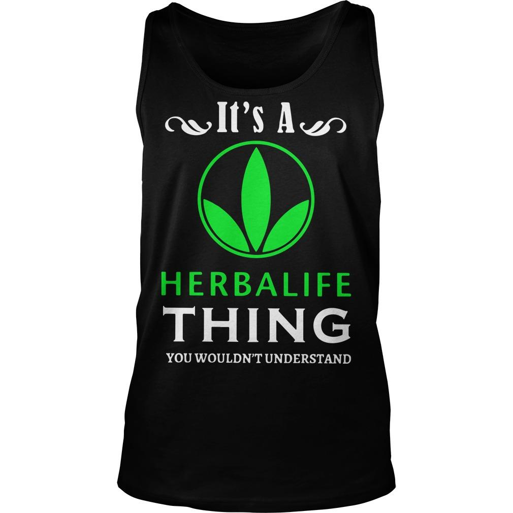 It's A Herbalife Thing You Wouldn't Understand Tank Top