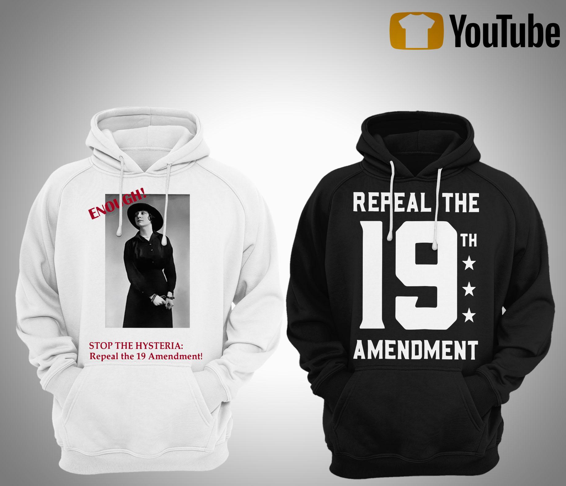 Repeal The 19th Amendment Hoodie