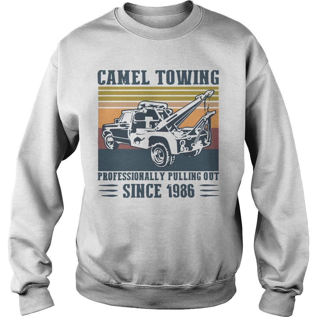 Vintage Camel Towing Professionally Pulling Out Since 1986 Sweater