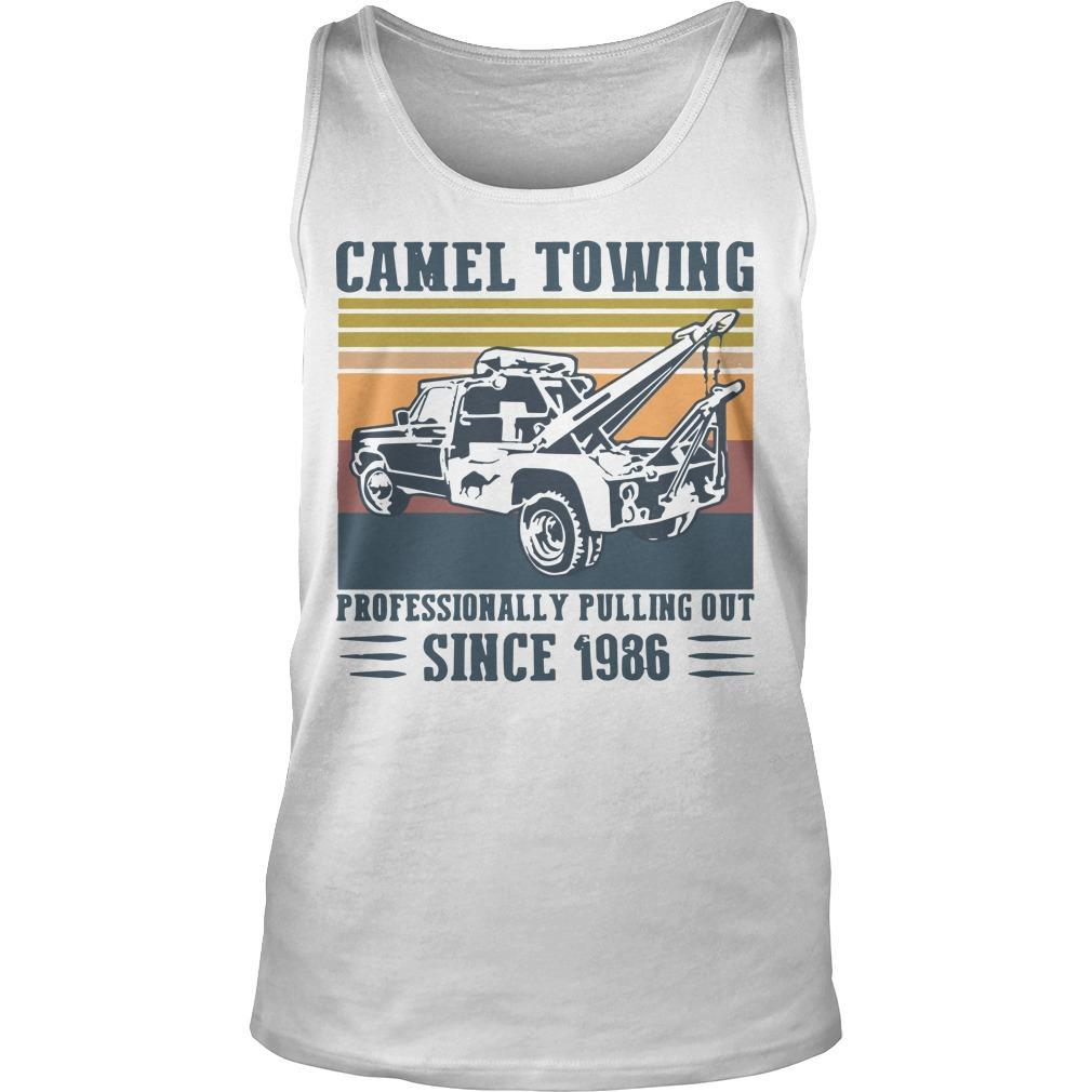 Vintage Camel Towing Professionally Pulling Out Since 1986 Tank Top