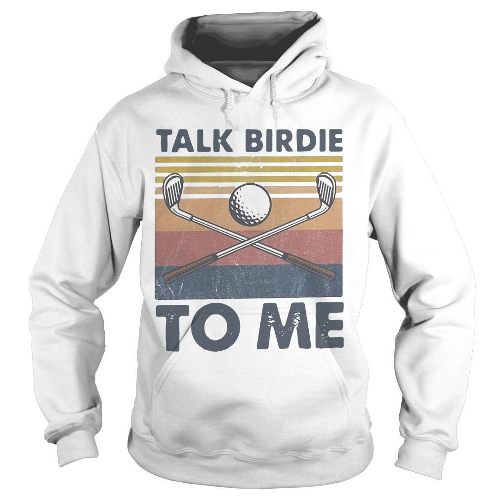Vintage Talk Birdie To Me Hoodie
