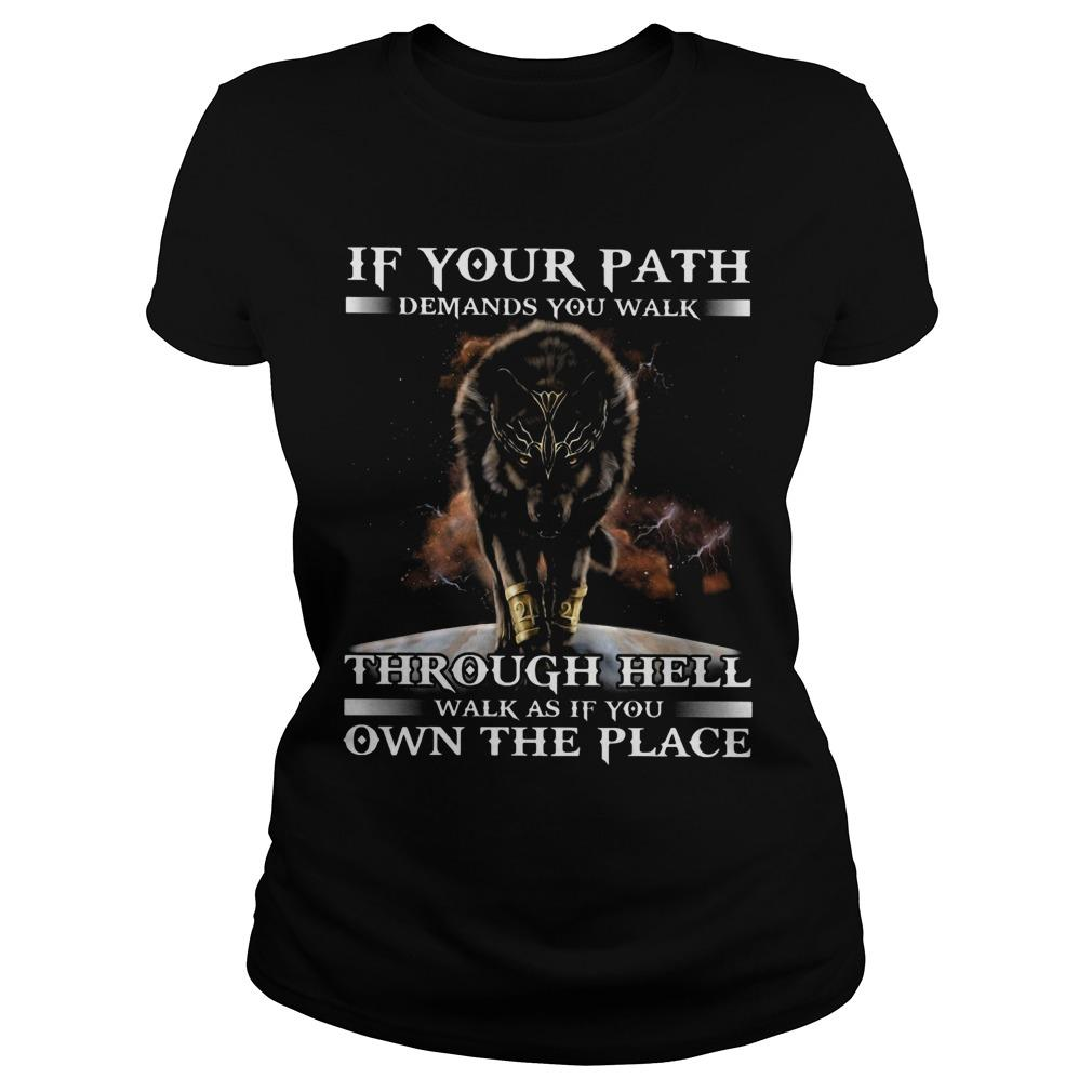 Wolf In Your Path Demands You Walk Through Hell Walk As If You Own The Place Longsleeve