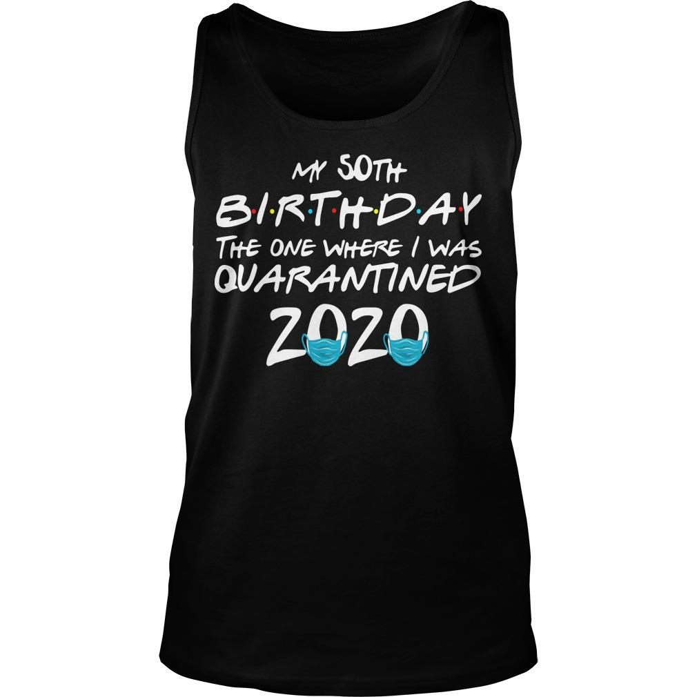50th Birthday Quarantine T Tank Top