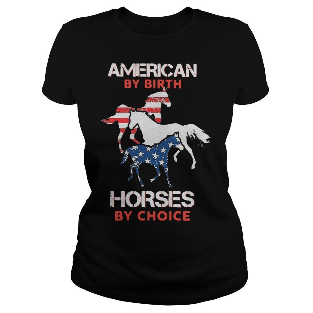American By Birth Horses By Choice Longsleeve