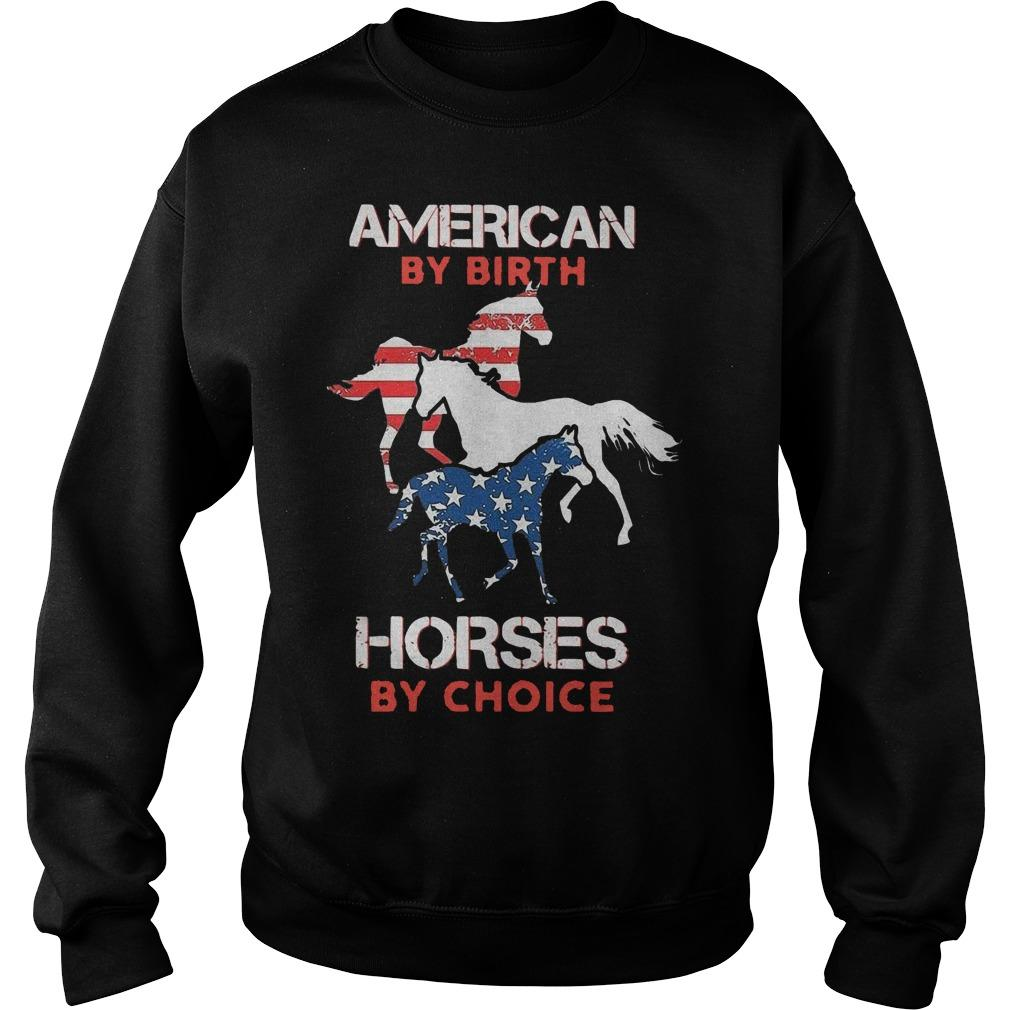 American By Birth Horses By Choice Sweater