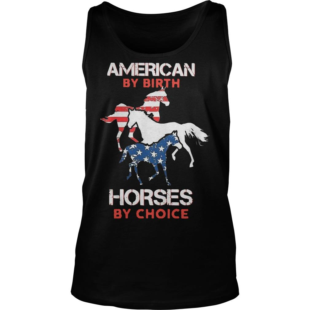 American By Birth Horses By Choice Tank Top