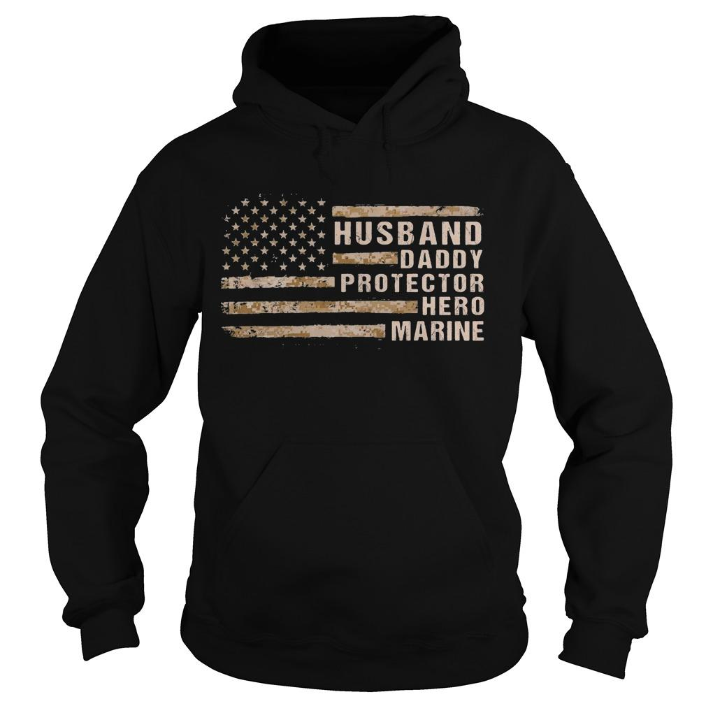 American Flag Husband Daddy Protector Hero Marine Hoodie