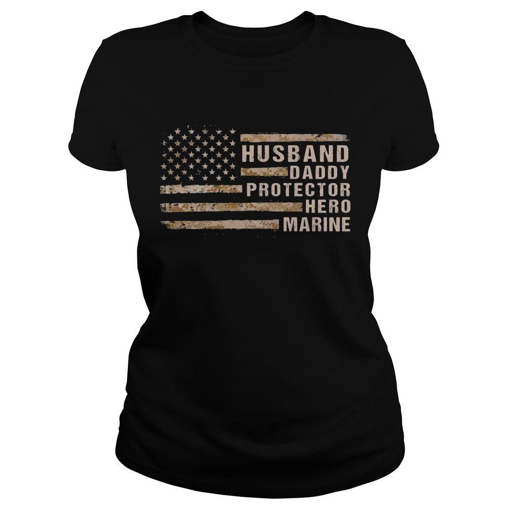 American Flag Husband Daddy Protector Hero Marine Longsleeve