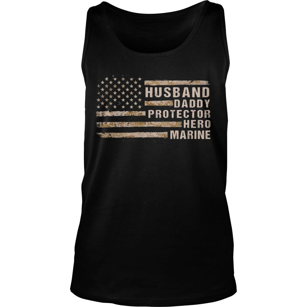 American Flag Husband Daddy Protector Hero Marine Tank Top