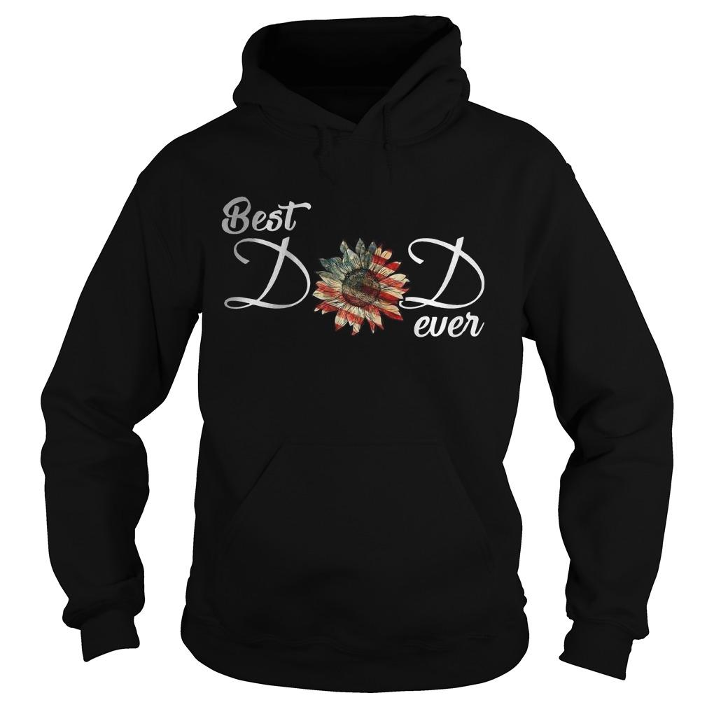 American Flag Sunflower Best Dad Ever Hoodie