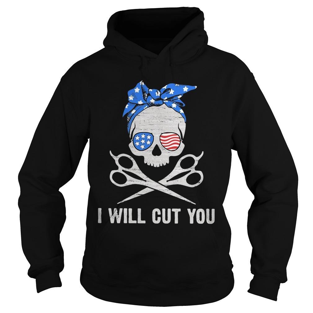American Skull I Will Cut You Hoodie