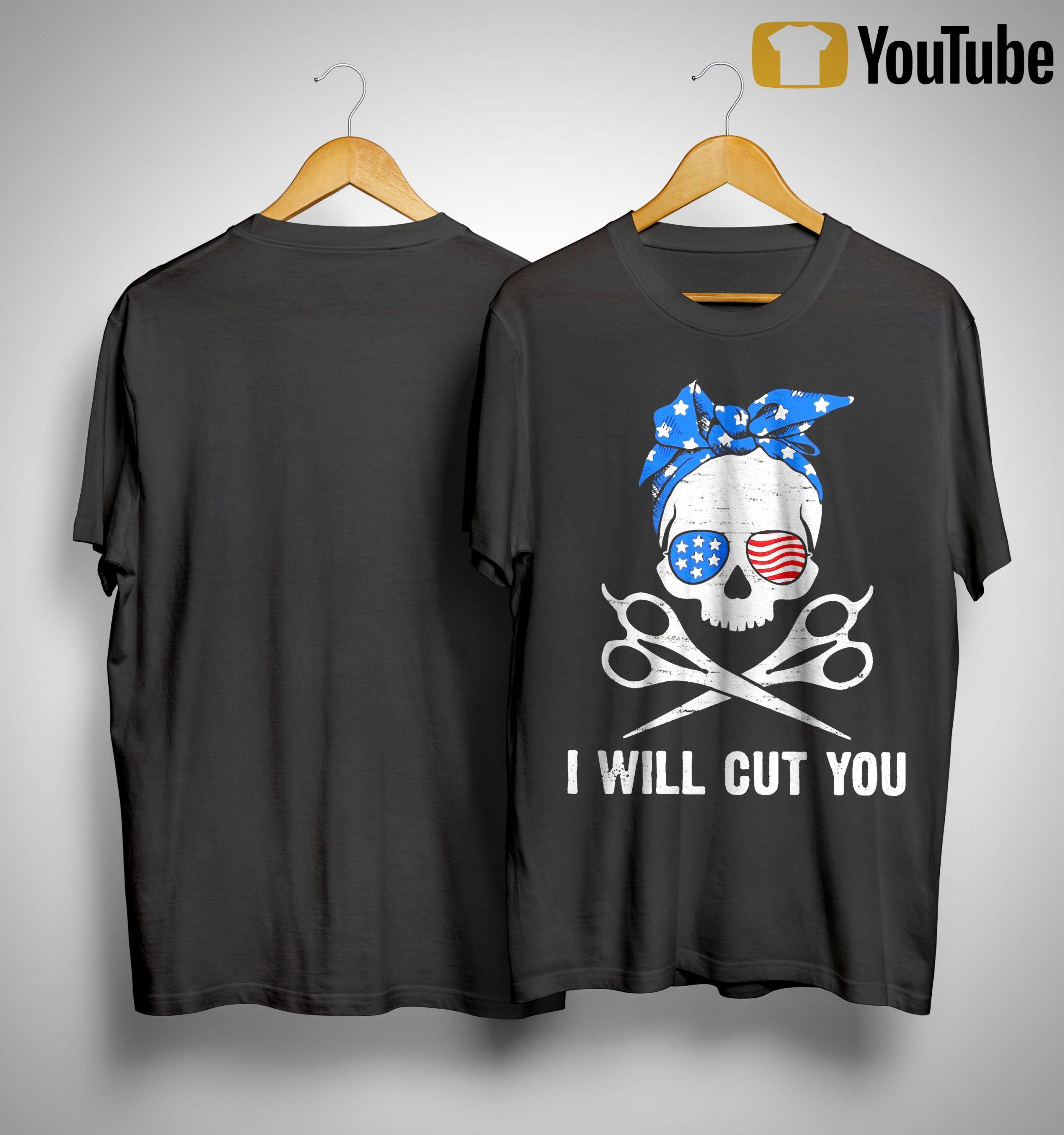 American Skull I Will Cut You Shirt