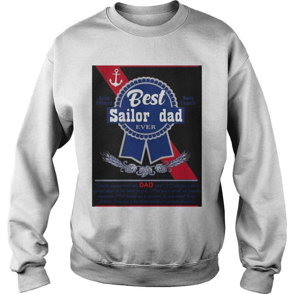 Best Sailor Dad Best Friend Best Coach Ever Sweater