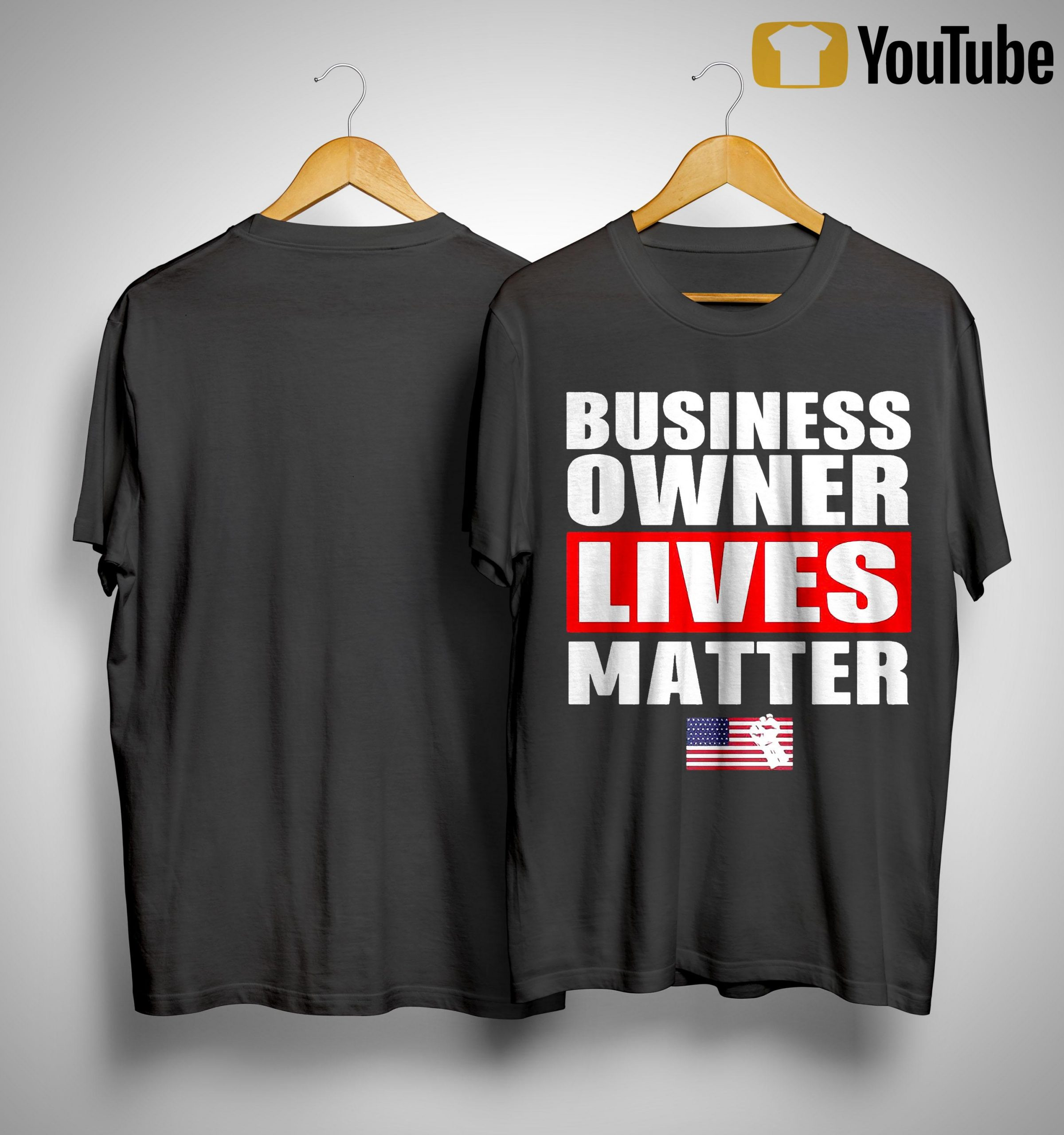 Business Owner Lives Matter Shirt