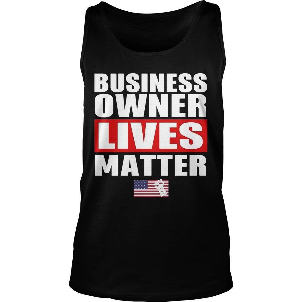 Business Owner Lives Matter Tank Top