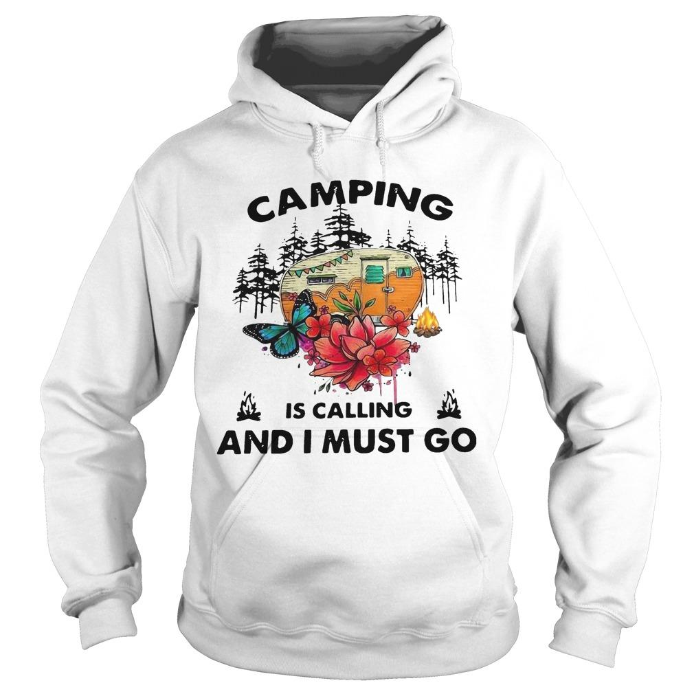 Camping Is Calling And I Must Go Hoodie