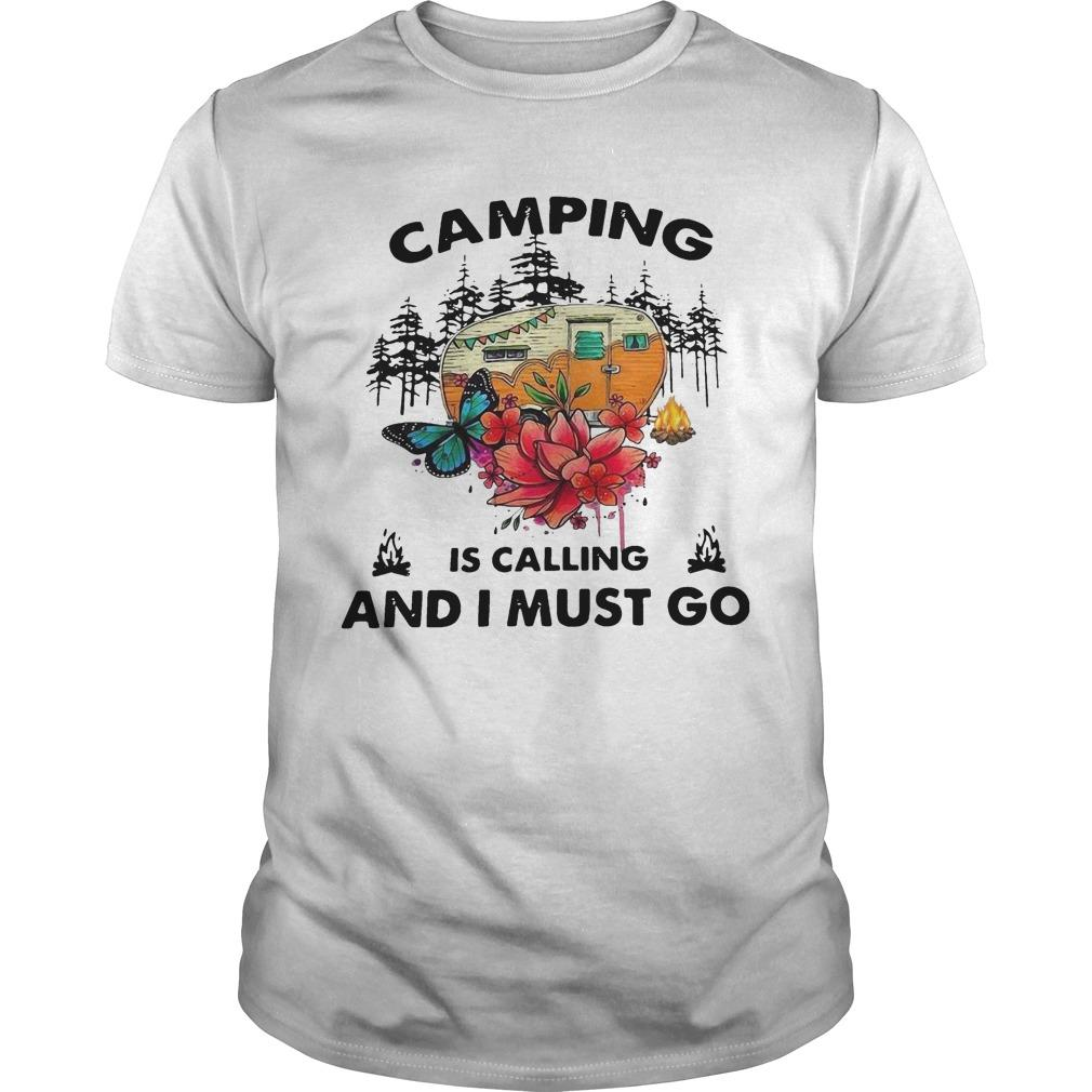 Camping Is Calling And I Must Go Shirt