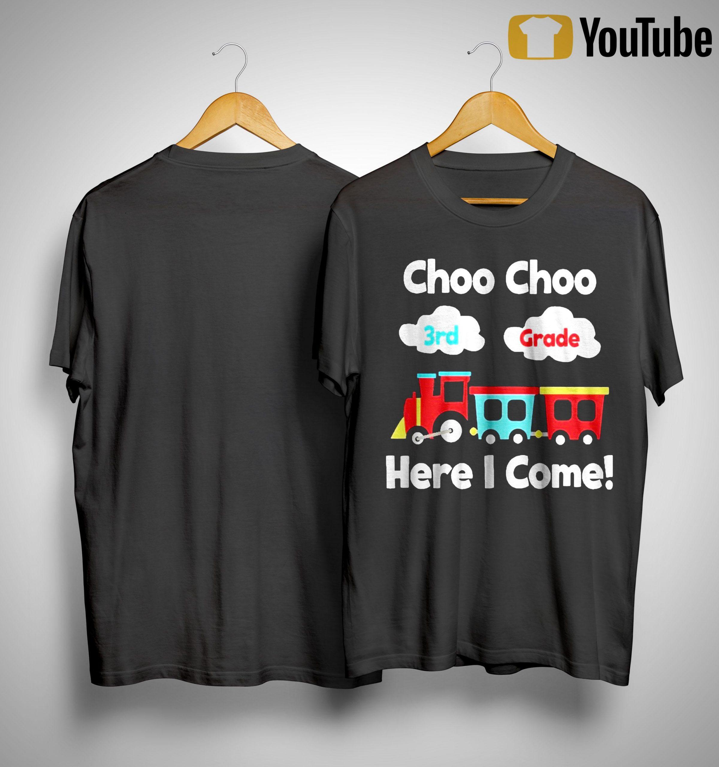 Choo Choo 8th Grade Here I Come Shirt