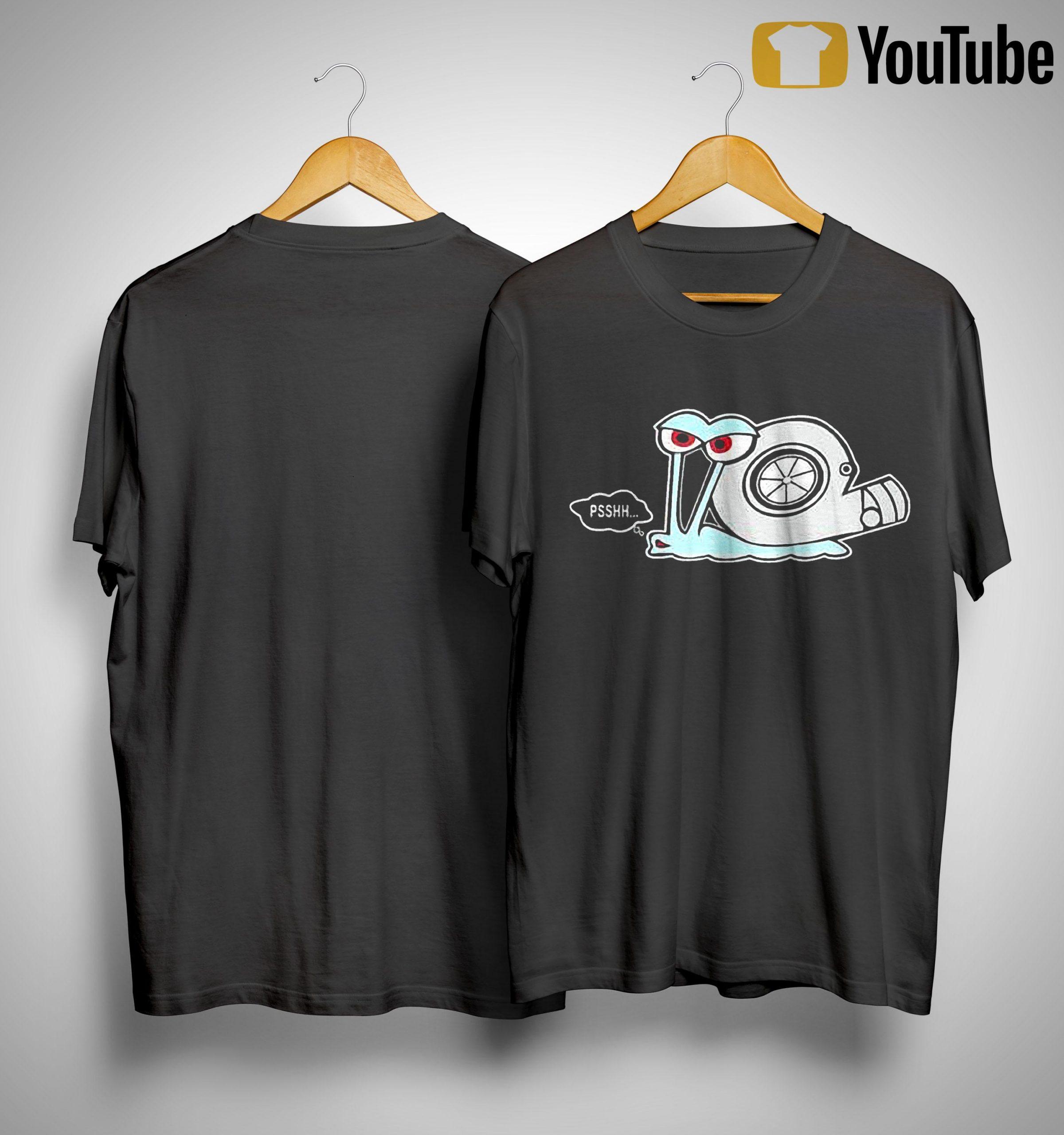 Die Turbo Schnecke Pssh Shirt