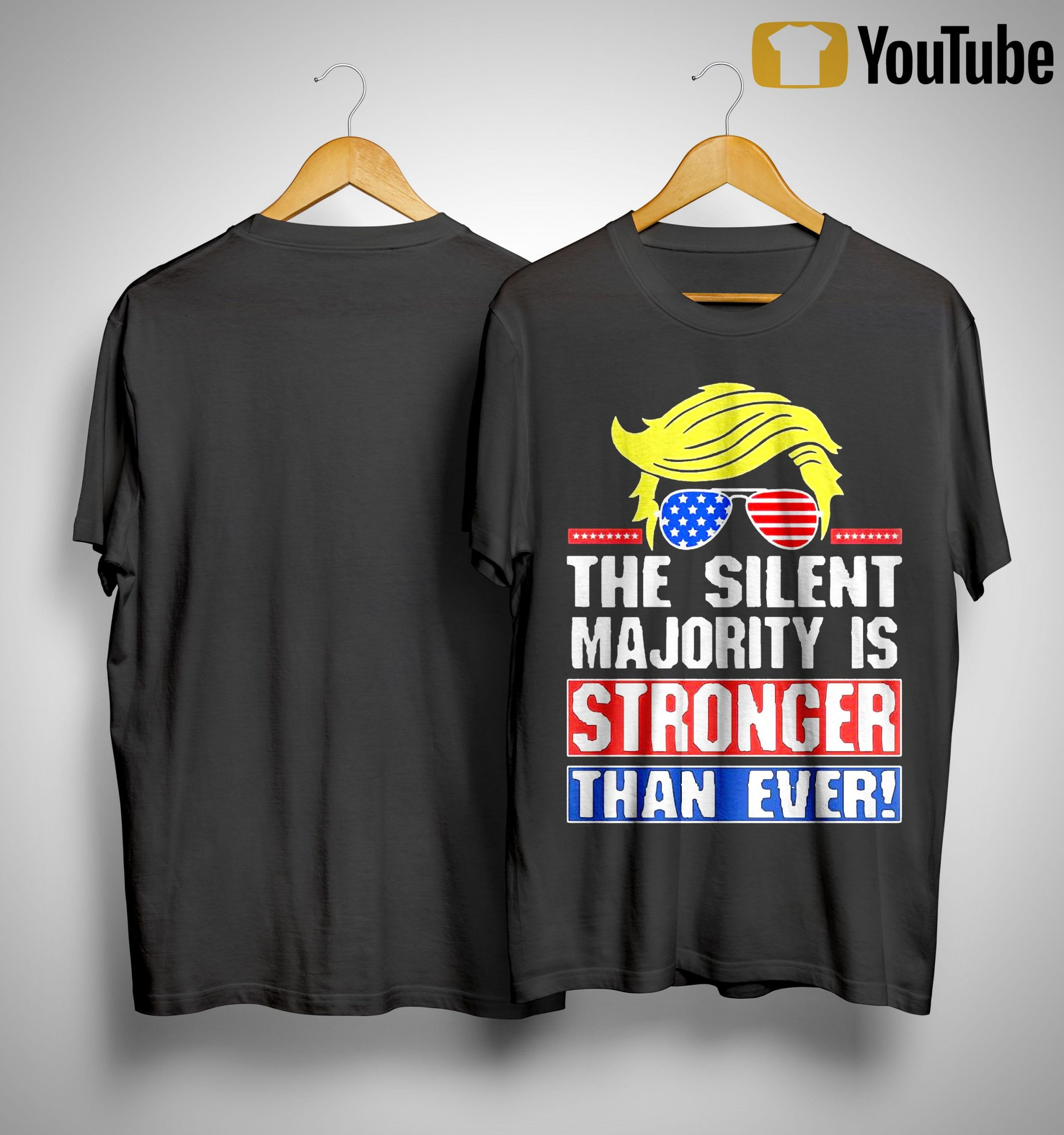 Donald Trump The Silent Majority Is Stronger Than Ever Shirt