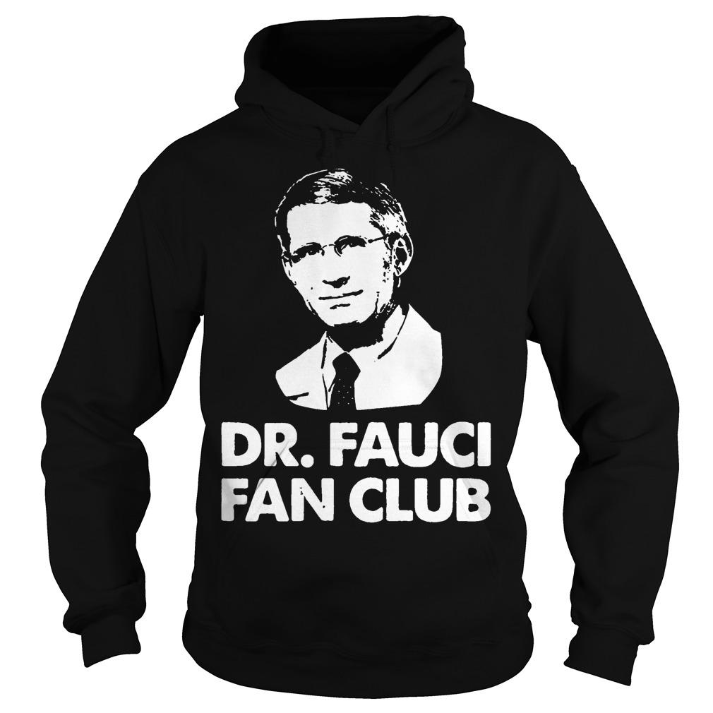 Dr Fauci Fan Club Hoodie
